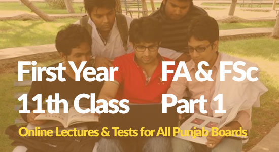 Inter Part 1 - FSc Part 1 Online Lectures