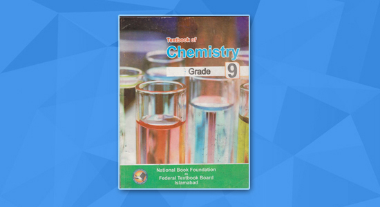 9th Class Federal Board Online Lectures Chemistry & Notes for all
