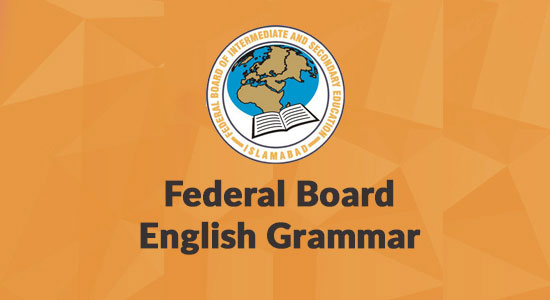 Federal Board Grammar